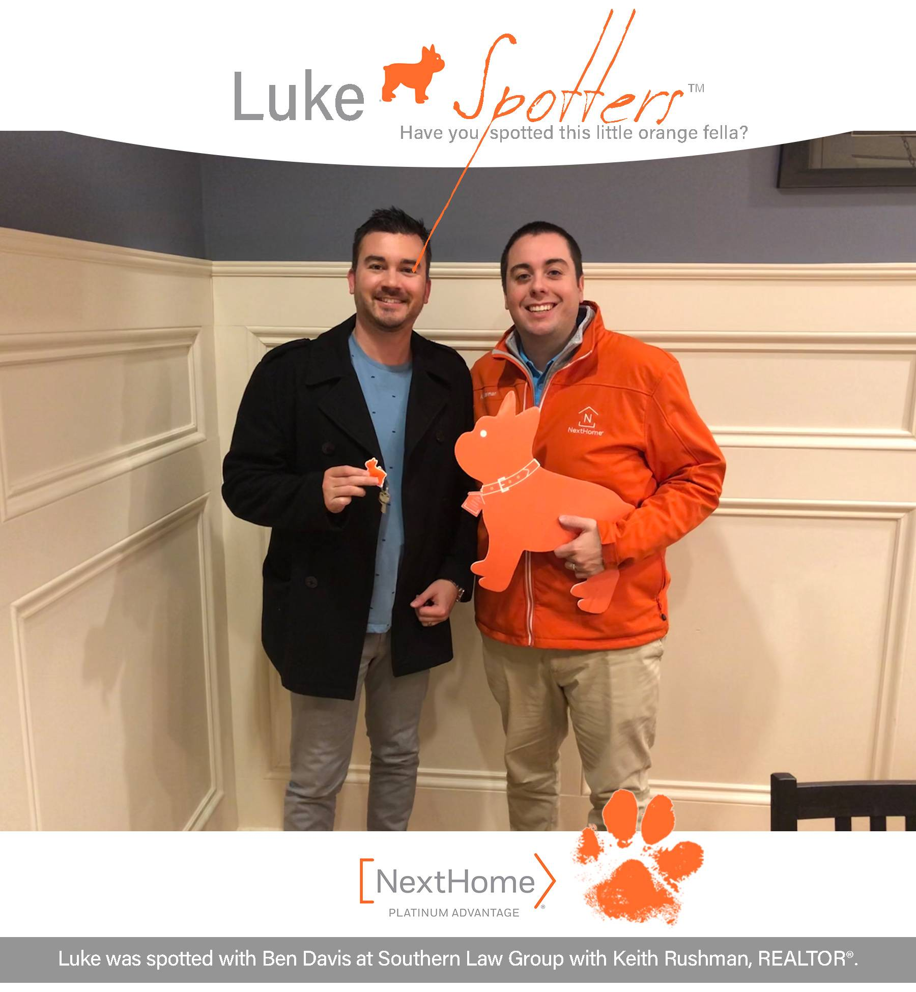 Luke was spotted with Ben Davis at Southern Law Group with Keith Rushman, REALTOR®.