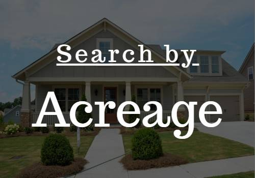 Search for homes with Acreage