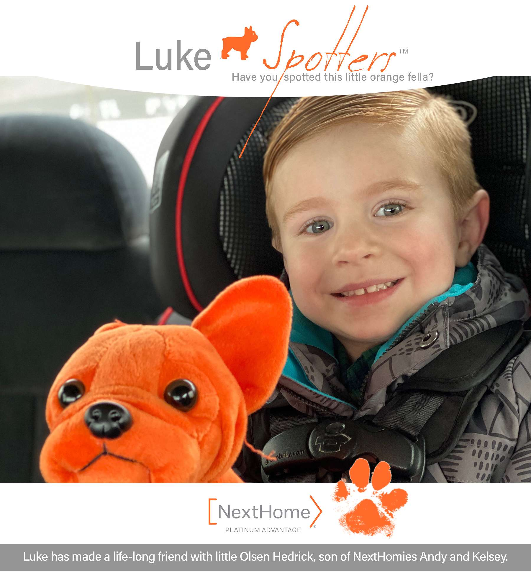 Luke has made a life-long friend with little Olsen Hedrick, son of NextHomies Andy and Kelsey.