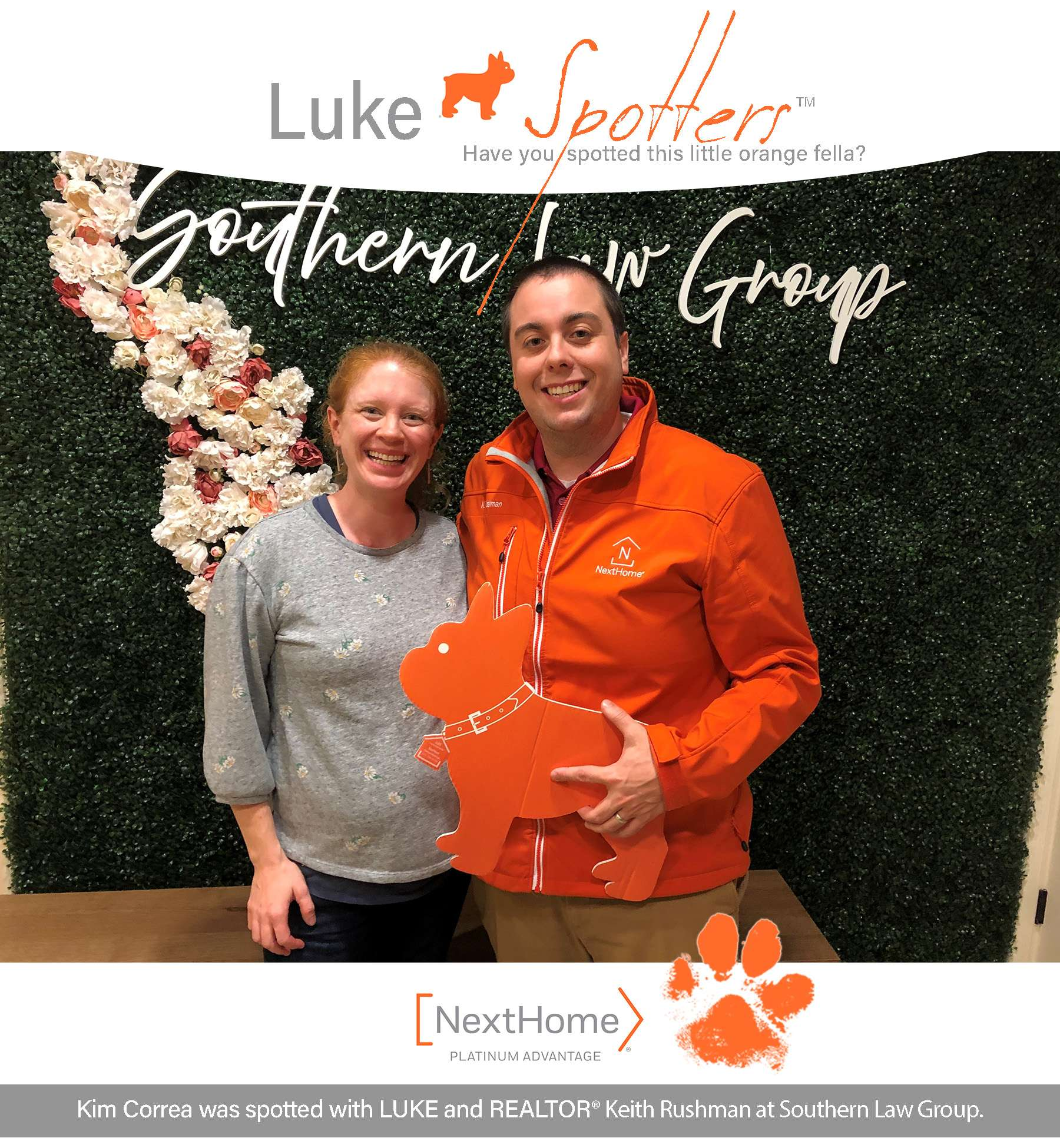 Kim Correa was spotted with LUKE and REALTOR® Keith Rushman at Southern Law Group.